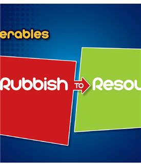 Rubbish to Resource