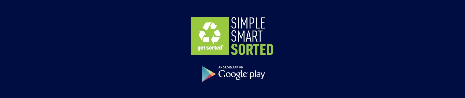 Download our app Get Sorted on Android
