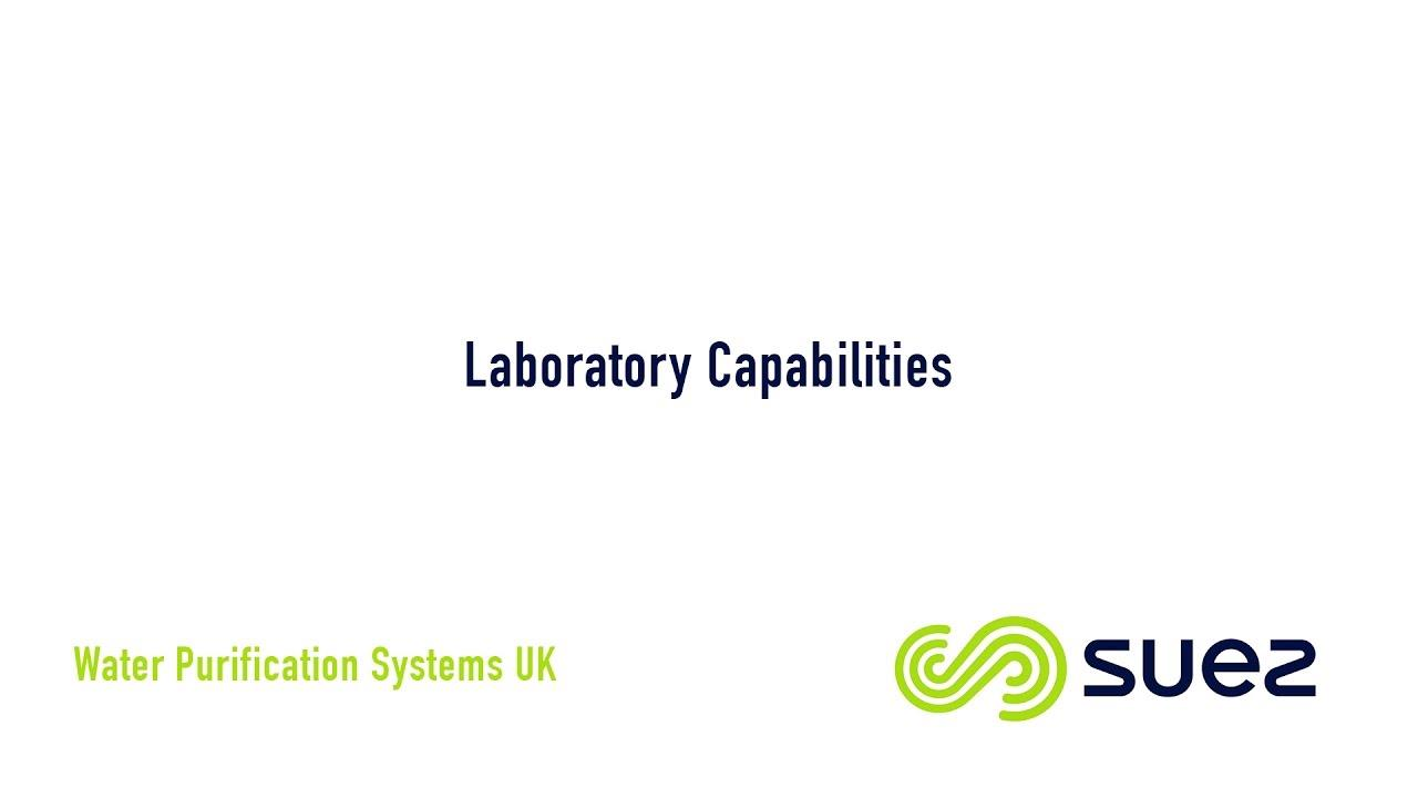 SUEZ Water UK - Laboratory Capabilities